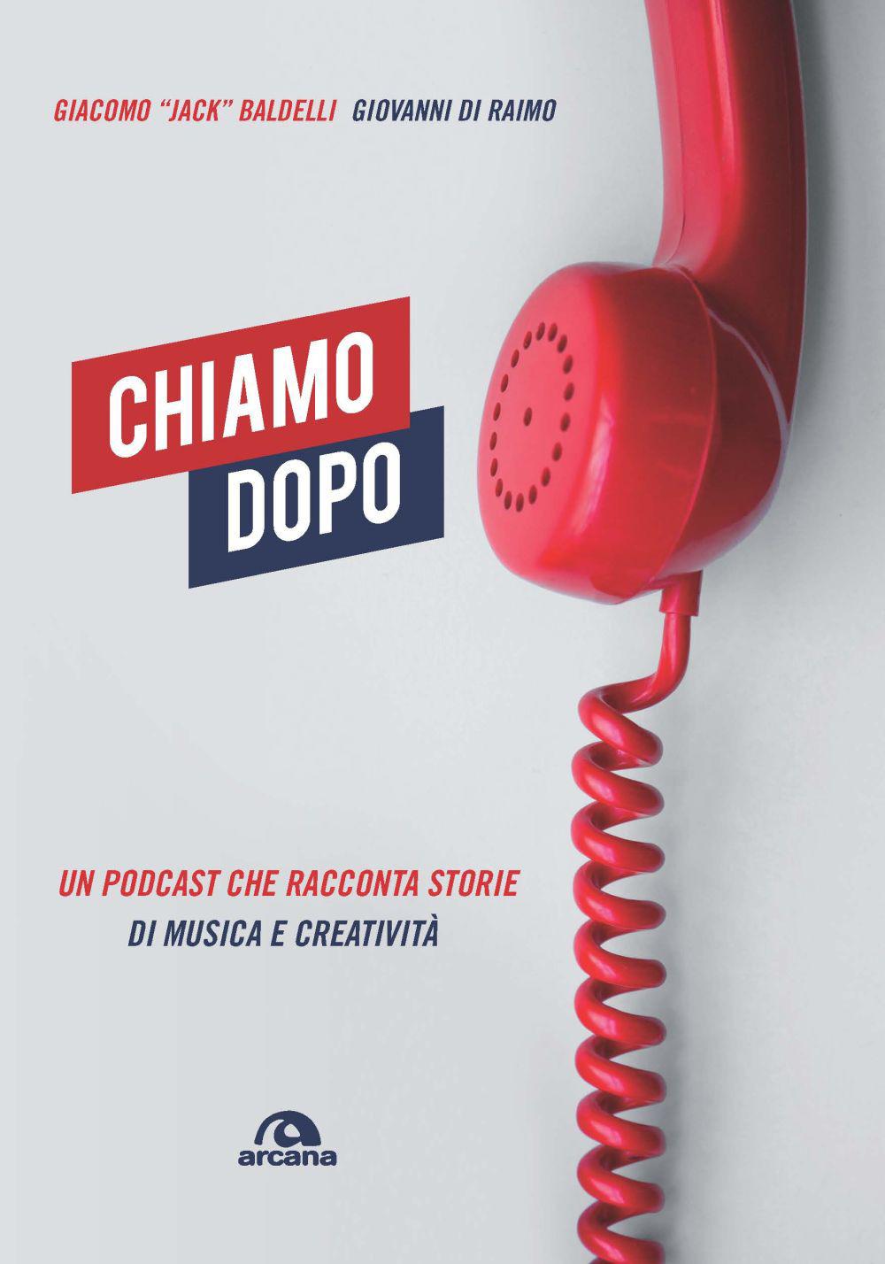 CHIAMO DOPO - Baldelli; Di Raimo Gabriella - 9788862318877