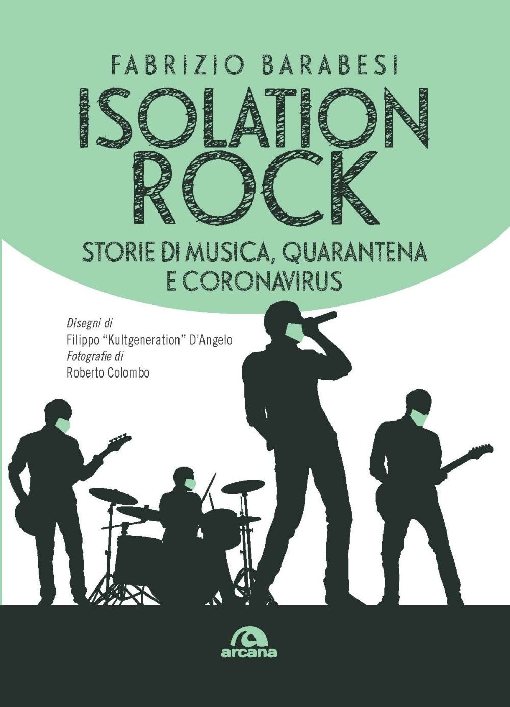 ISOLATION ROCK - Barabesi Fabrizio - 9788862319836