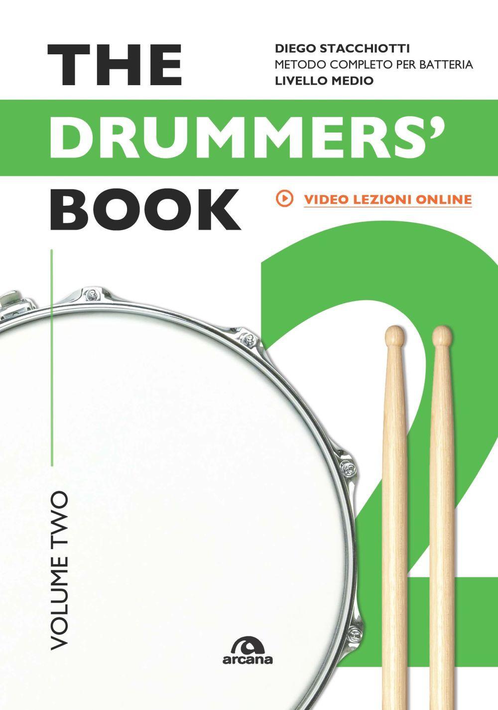 DRUMMERS'S BOOK. METODO COMPLETO PER BATTERIA VOLUME 2 (THE) - Stacchiotti Diego - 9788862319973
