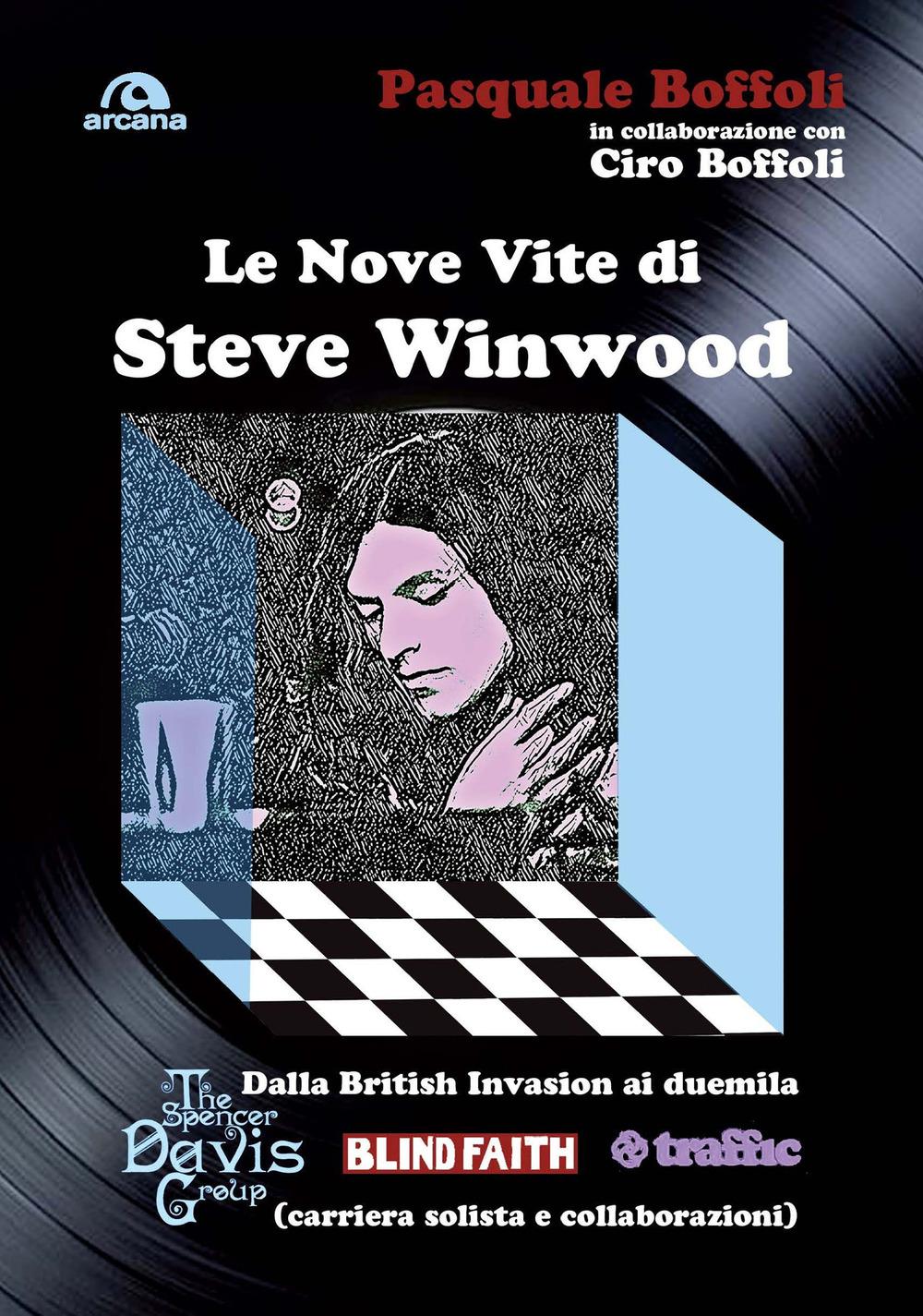 NOVE VITE DI STEVE WINWOOD (LE) - 9788862319980