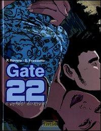 DOMANI ALTROVE. GATE 22 (IL) - 9788862330008