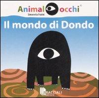 MONDO DI DONDO. EDIZ. ILLUSTRATA (IL) - 9788862360159
