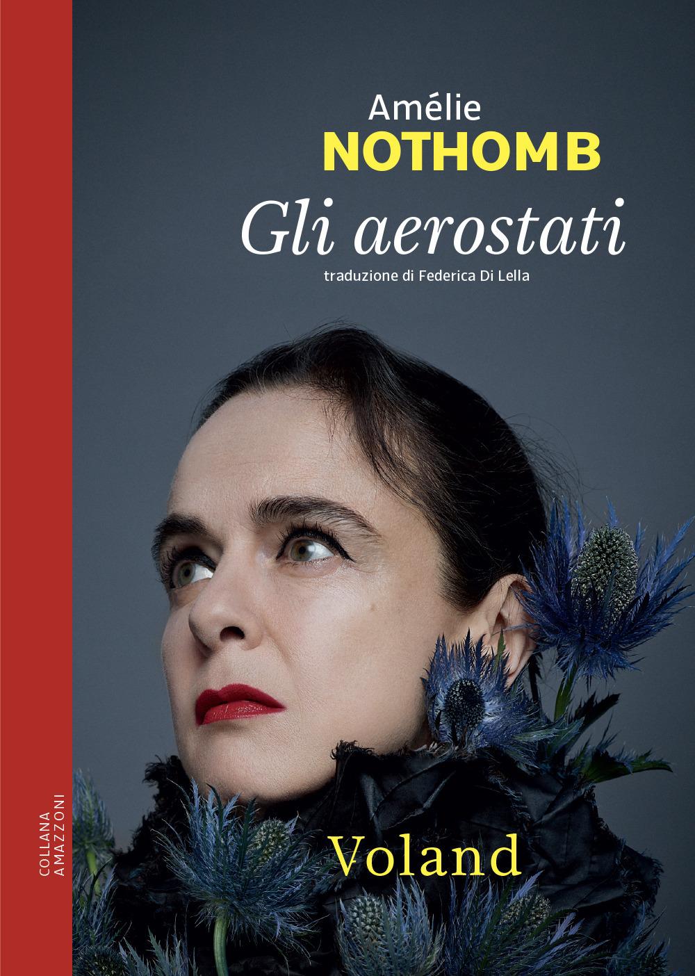 AEROSTATI (GLI) - Nothomb Amélie - 9788862434171