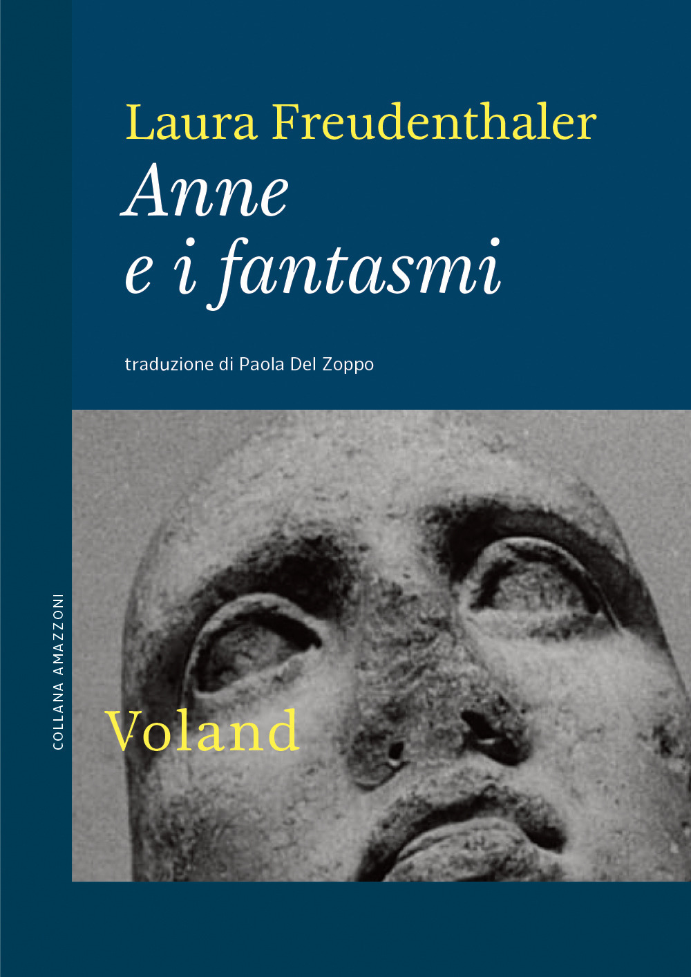 ANNE E I FANTASMI - Freudenthaler Laura - 9788862434256