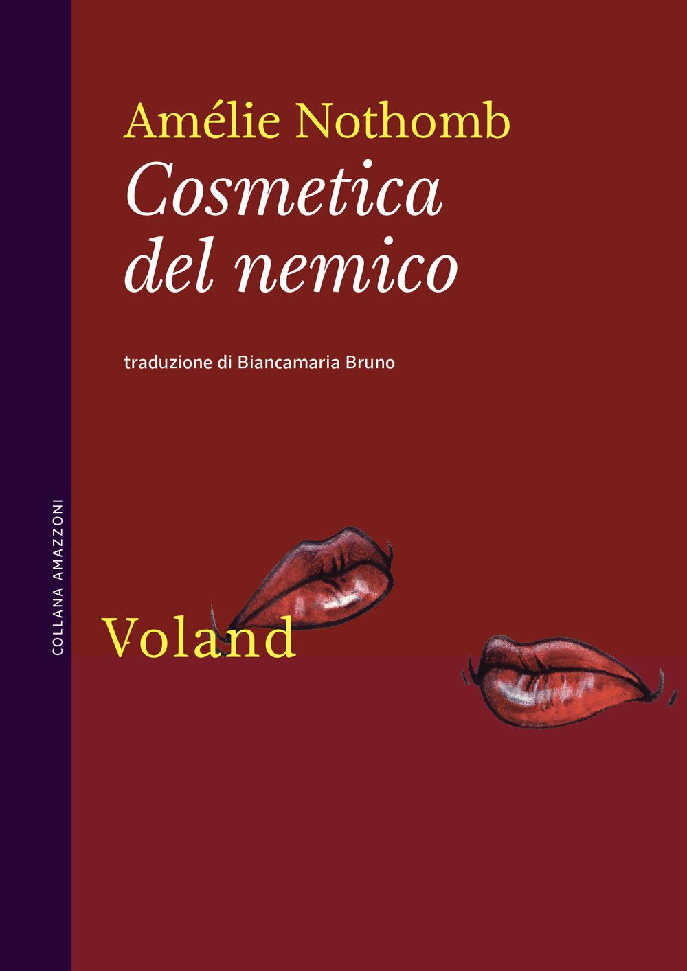 COSMETICA DEL NEMICO - Nothomb Amélie - 9788862434683
