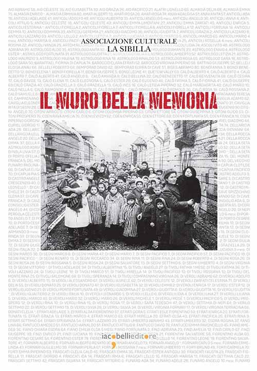 Il muro della memoria. Ediz. illustrata