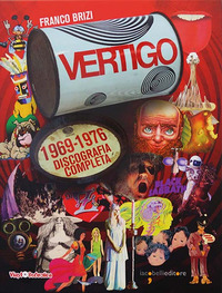 VERTIGO 1969 - 1978 DISCOGRAFIA COMPLETA di BRIZI FRANCO
