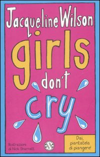 GIRLS DON'T CRY di WILSON JACQUELINE