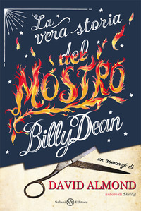 VERA STORIA DEL MOSTRO BILLY DEAN di ALMOND DAVID