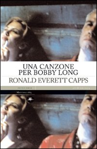 CANZONE PER BOBBY LONG di CAPPS RONALD EVERETT