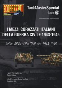 MEZZI CORAZZATI ITALIANI DELLA GUERRA CIVILE 1943 - 1945