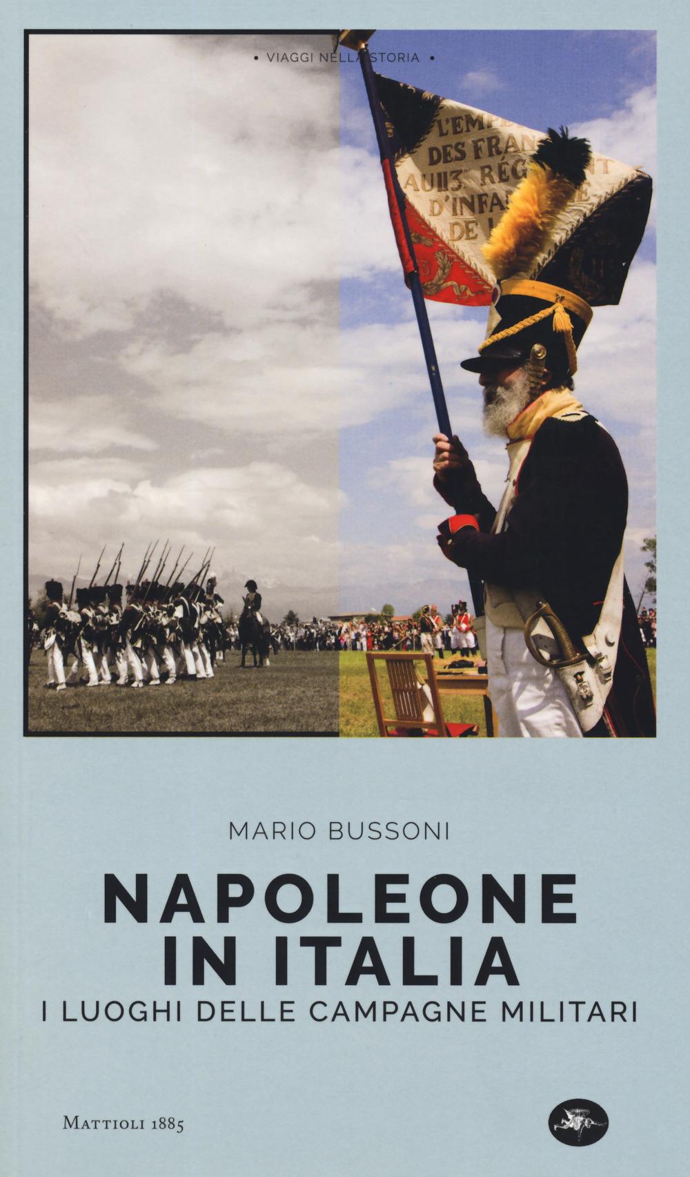 Napoleone in Italia. I luoghi delle campagne militari
