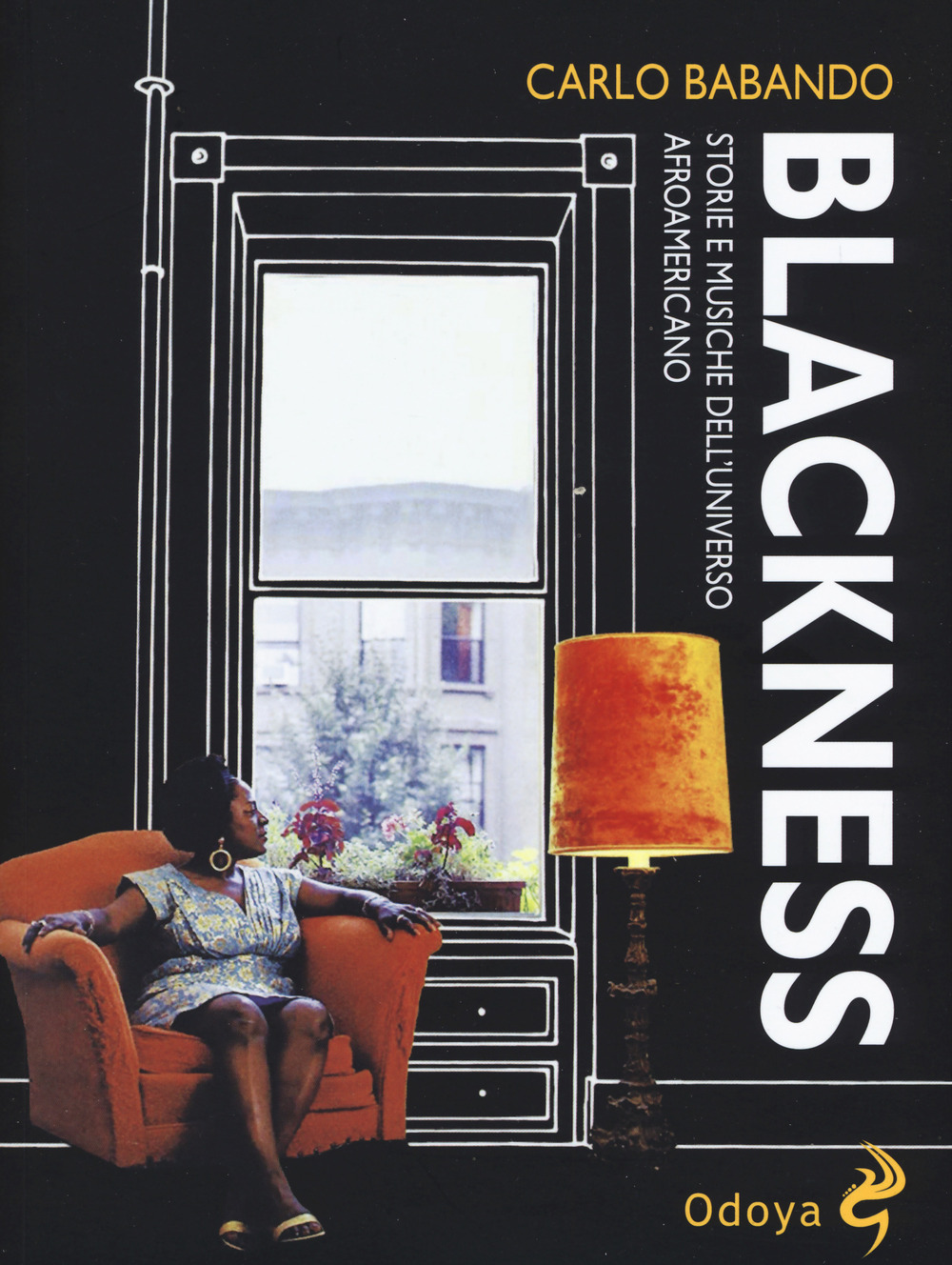 Blackness. Storie e musiche dell'universo afroamericano