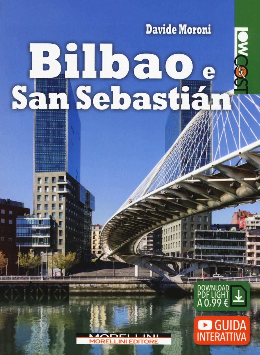 Bilbao e San Sebastián