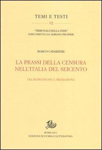 La prassi della censura nell'Italia del Seicento. Tra repressione e mediazione