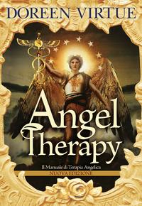 ANGEL THERAPY - IL MANUALE DI TERAPIA ANGELICA di VIRTUE DOREEN