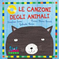 CANZONI DEGLI ANIMALI + CD di TOZZI L. - ROSATI M.E. - CLIMA