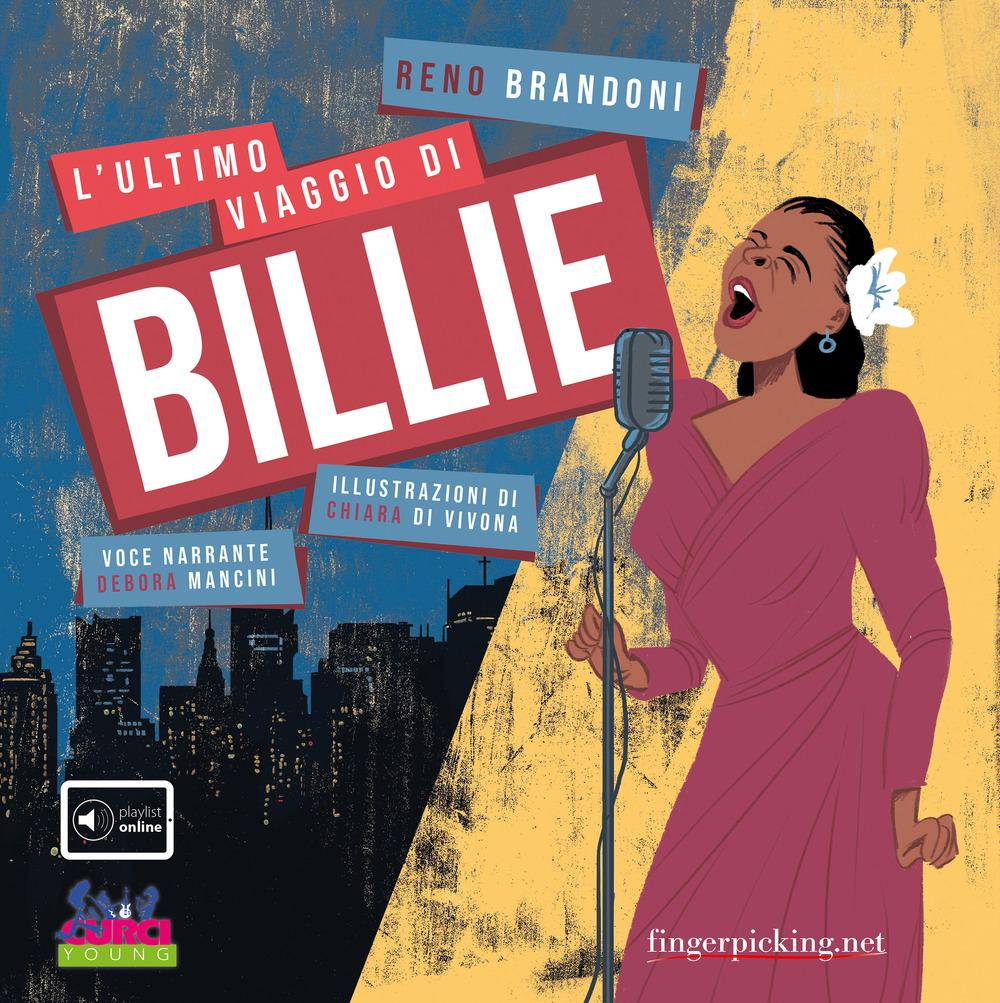 L'ultimo viaggio di Billie. Con playlist online