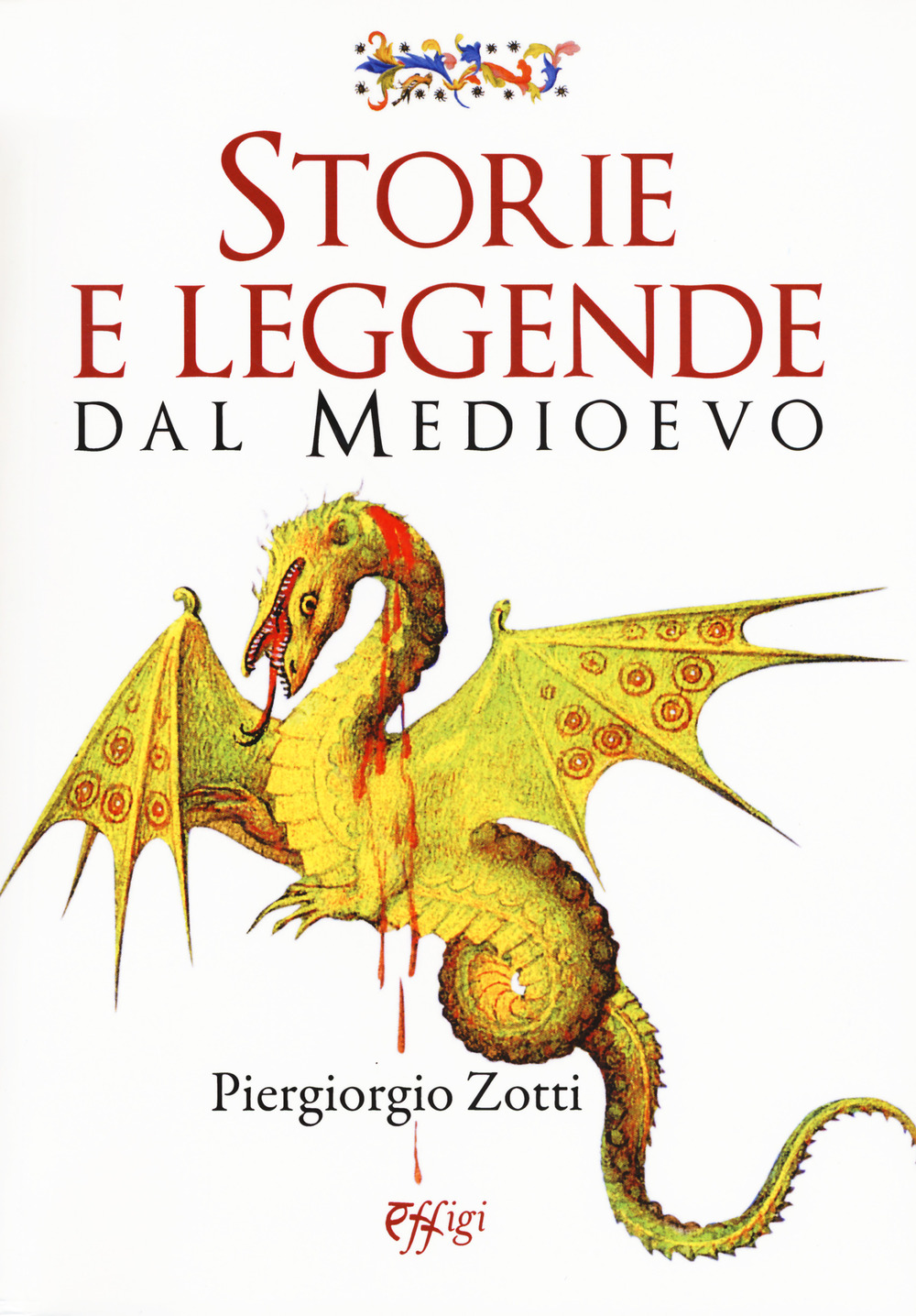 STORIE E LEGGENDE DAL MEDIOEVO - 9788864337388