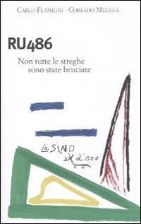 RU 486. NON TUTTE LE STREGHE SONO STATE BRUCIATE - 9788864430485