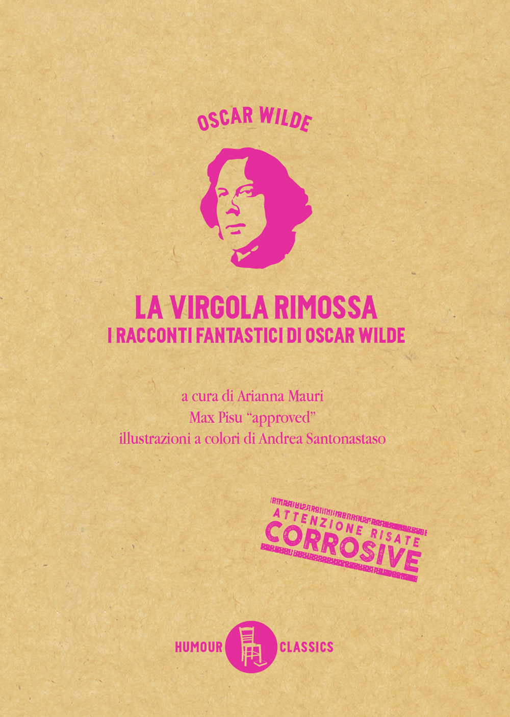 La virgola rimossa. Tutti i racconti e le fiabe di Oscar Wilde. Ediz. a colori. Vol. 1