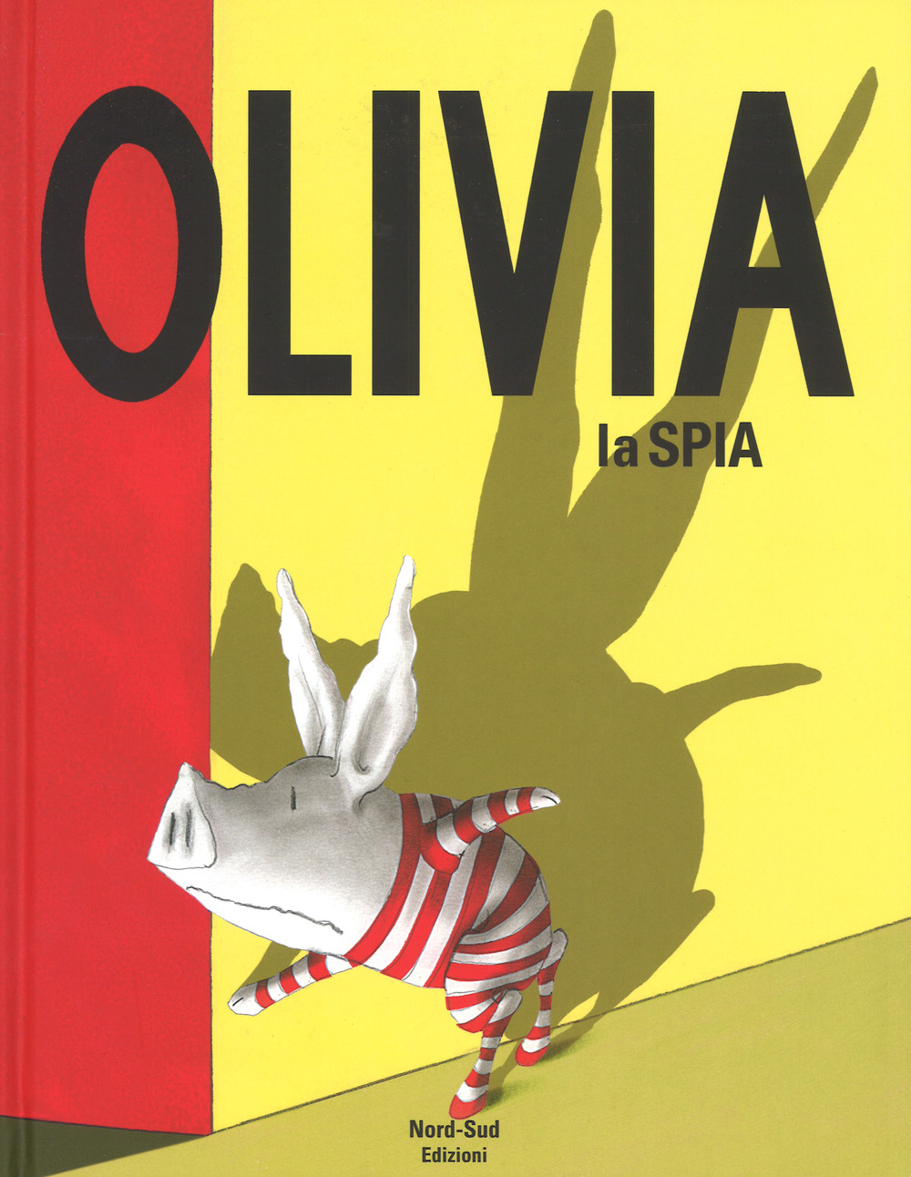 Olivia la spia. Ediz. a colori