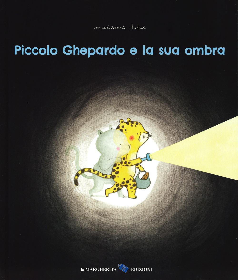 Piccolo ghepardo e la sua ombra. Ediz. a colori