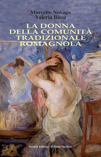Copertina di: La donna della comunità tradizionale romagnola