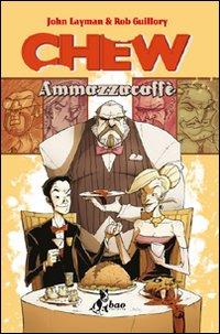 Copertina del Libro: Ammazzacaffè. Chew
