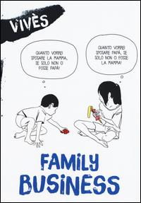 FAMILY BUSINESS di VIVES BASTIEN