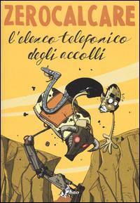 ELENCO TELEFONICO DEGLI ACCOLLI di ZEROCALCARE