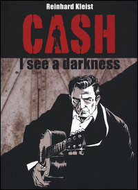 CASH - I SEE A DARKNESS di KLEIST REINHARD