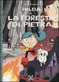 HILDA E LA FORESTA DI PIETRA di PEARSON LUKE