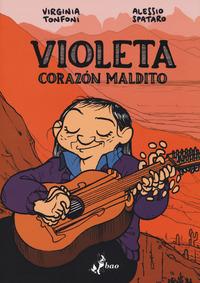 VIOLETA - CORAZON MALDITO di TONFONI V. - SPATARO A.