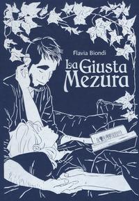 GIUSTA MEZURA di BIONDI FLAVIA