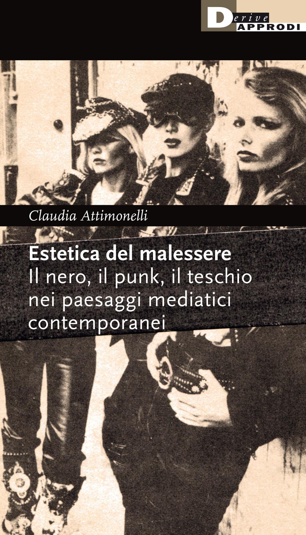 ESTETICA DEL MALESSERE (L') - Attimonelli Claudia - 9788865483213