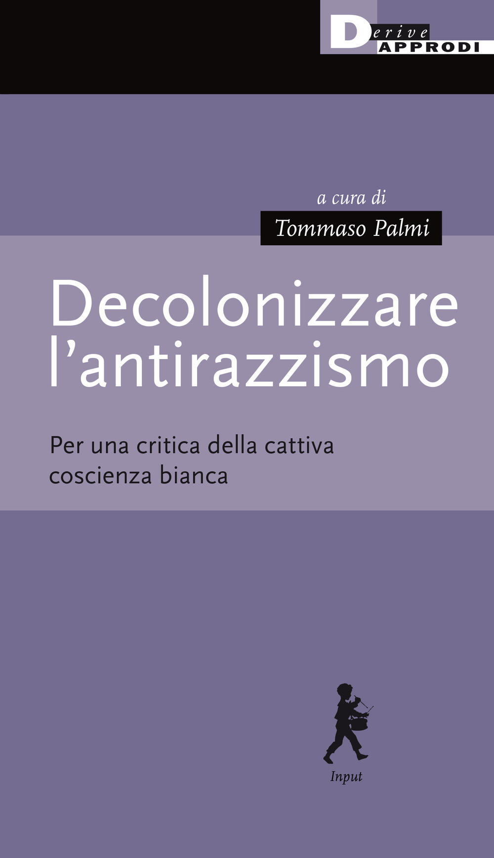 DECOLONIZZARE L'ANTIRAZZISMO - 9788865483398