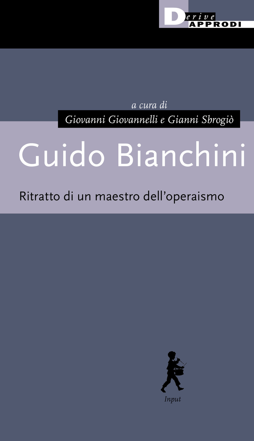 GUIDO BIANCHINI. RITRATTO DI UN MAESTRO - Giovannelli Gianni - 9788865483589