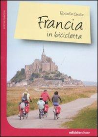 FRANCIA IN BICICLETTA - 9788865490075