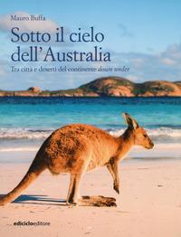 SOTTO IL CIELO DELL'AUSTRALIA di BUFFA MAURO