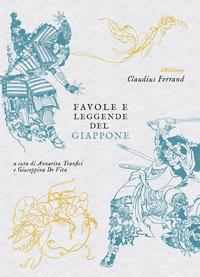 FAVOLE E LEGGENDE DEL GIAPPONE di FERRAND CLAUDIUS