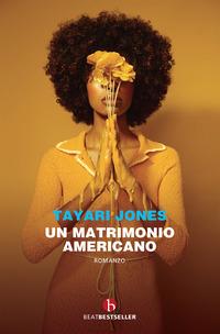 MATRIMONIO AMERICANO di JONES TAYARI