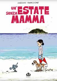 ESTATE SENZA MAMMA di PANACCIONE GREGORY