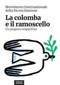 COLOMBA E IL RAMOSCELLO - UN PROGETTO ECOPACIFISTA