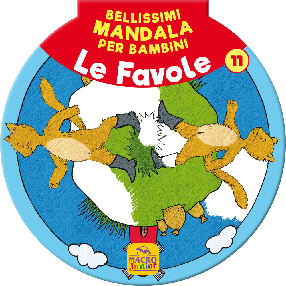 Bellissimi mandala per bambini. Vol. 11: Le favole