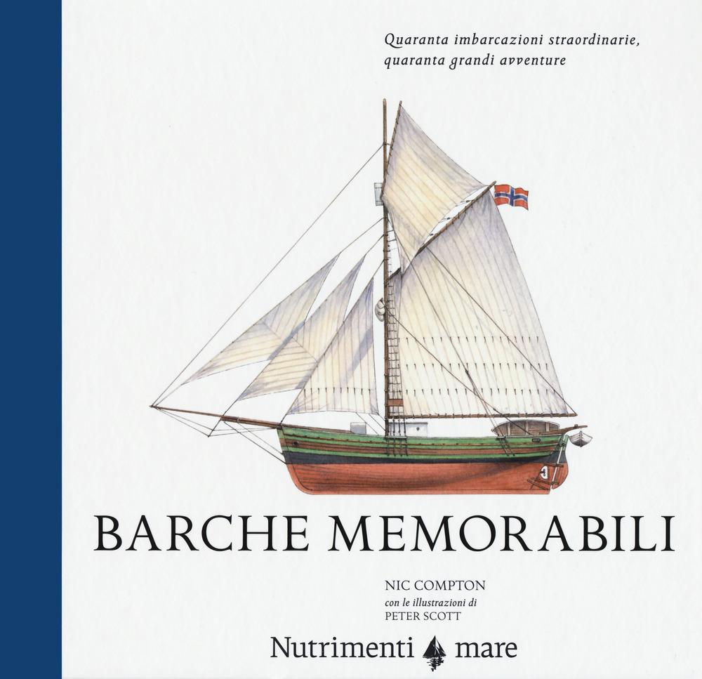 BARCHE MEMORABILI - Compton Nic - 9788865947258