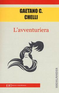 AVVENTURIERA di CHELLI GAETANO C.