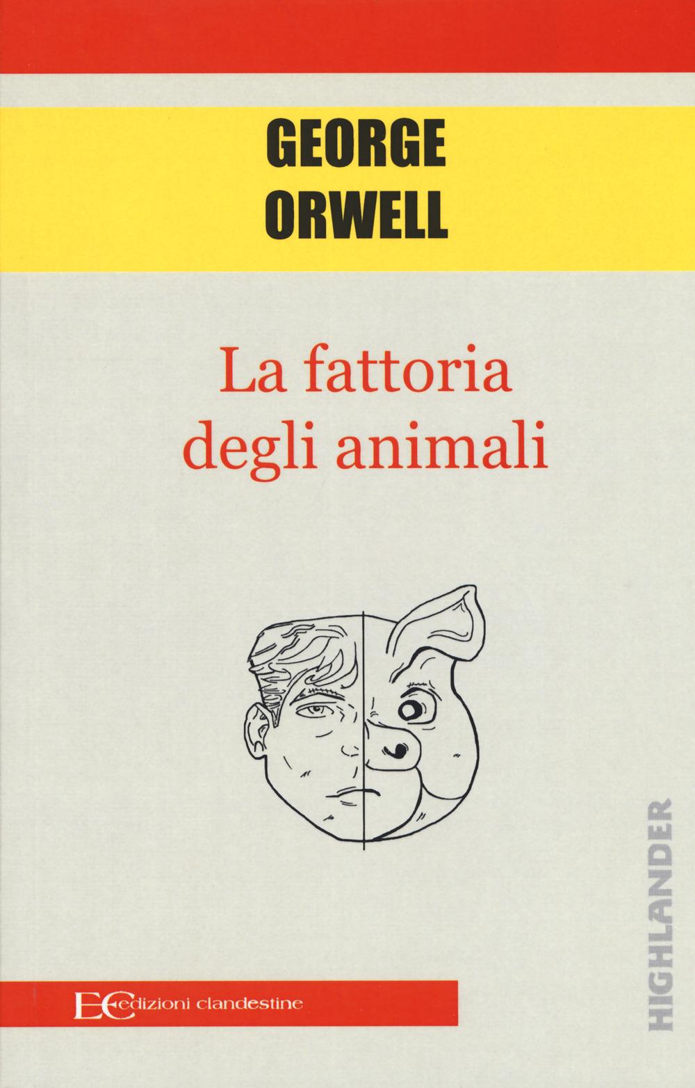 FATTORIA DEGLI ANIMALI (LA) - Orwell George - 9788865969021