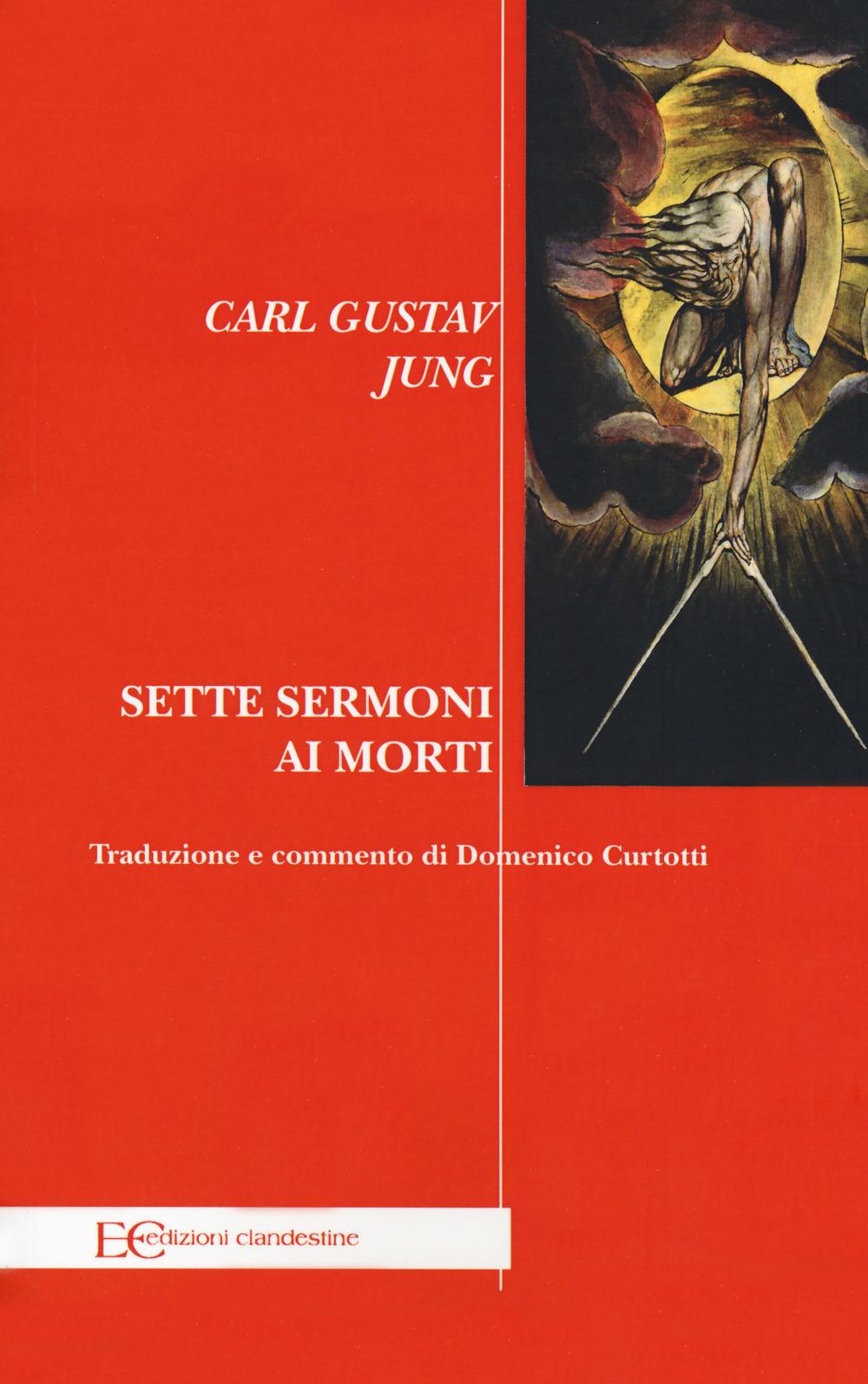 SETTE SERMONI AI MORTI - Jung Carl Gustav - 9788865969069