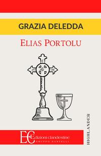 ELIAS PORTOLU di DELEDDA GRAZIA